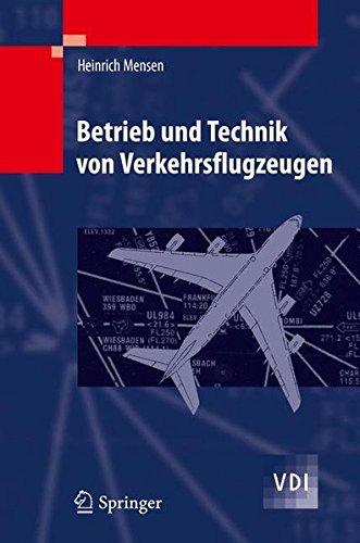 Betrieb und Technik von Verkehrsflugzeugen (VDI-Buch) por Heinrich Mensen
