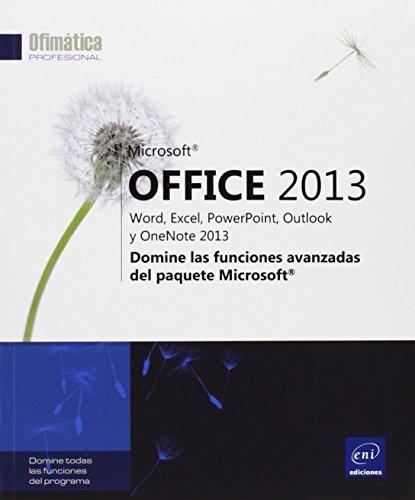 microsoft-office-2013-word-excel-powerpoint-outlook-y-onenote-2013-domine-las-funciones-avanzadas-de