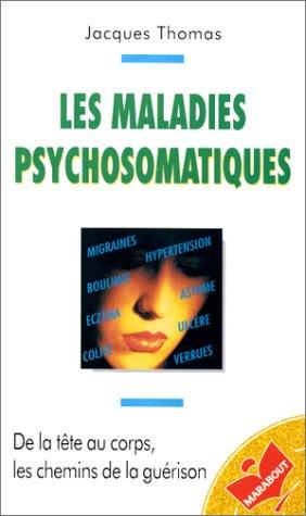 Les maladies psychosomatiques par J. Thomas