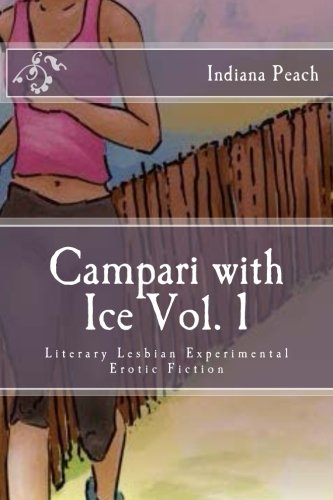 campari-wit-ice-vol-1-literary-lesbian-erotic-experimental-fiction