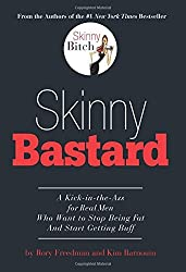 Skinny Bastard by Rory Freedman (2009-05-07)