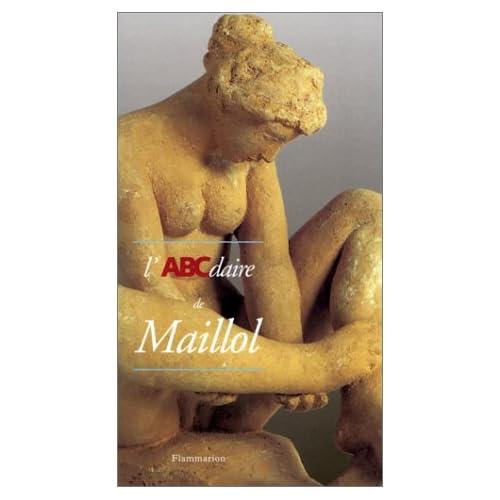 L'ABCdaire de Maillol