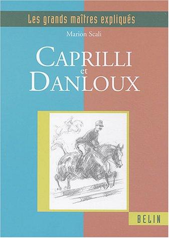 Caprilli et Danloux par Marion Scali