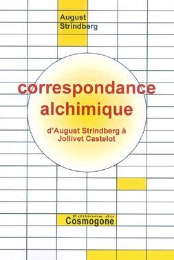 CORRESPONDANCE ALCHIMIQUE. D'August Stindberg  Jollivet Castelot