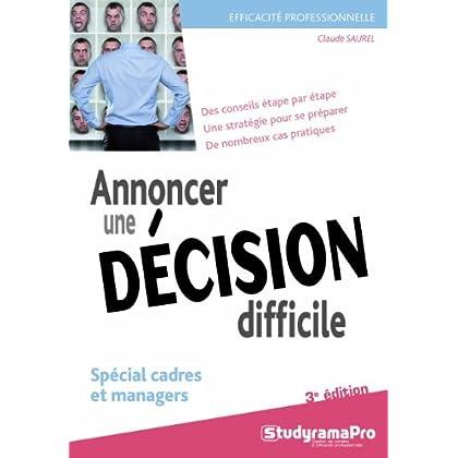 Annoncer une décision difficile
