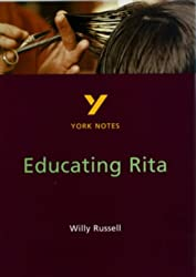 notes for educating rita Classes clash in this hilarious, biting comedy frank, a midlife university lecturer  and would-be poet, becomes the tutor for rita, a 26-year-old hairdresser.