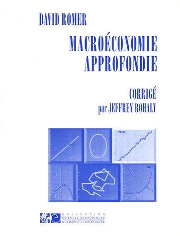 Macroéconomie approfondie : Corrigé par David Romer