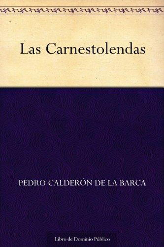 Las Carnestolendas por Pedro Calderón de la Barca