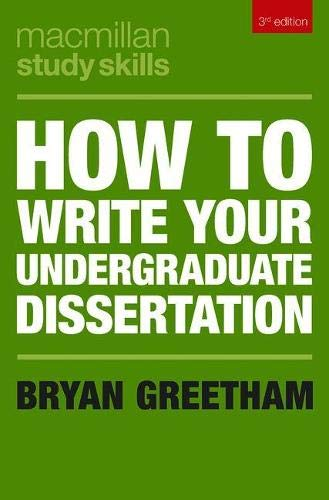 How to Write Your Undergraduate Dissertation (Macmillan Study Skills) por Bryan Greetham