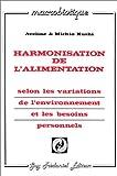 Harmonisation de l'alimentation - Selon les variations de l'environnement et les besoins personnels