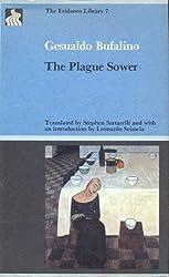 The Plague Sower (Eridanos Press Library) by Gesualdo Bufalino (1988-11-03)