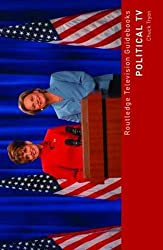 Political TV (Routledge Television Guidebooks)