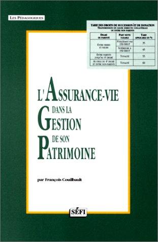 L'assurance-vie dans la gestion de son patrimoine par François Couilbault