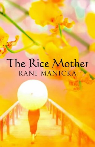 Manicka, R: Rice Mother