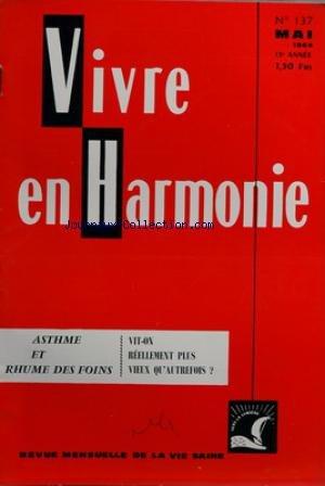 VIVRE EN HARMONIE [No 137] du 01/05/1964