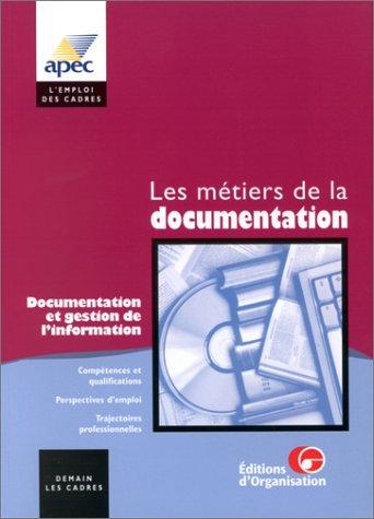 Les métiers de la documentation et de la gestion de l'information