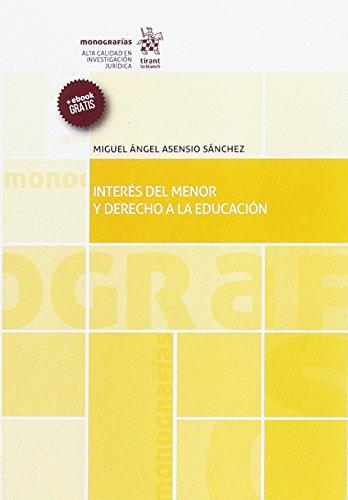 Interés del Menor y Derecho a la Educación (Monografías)