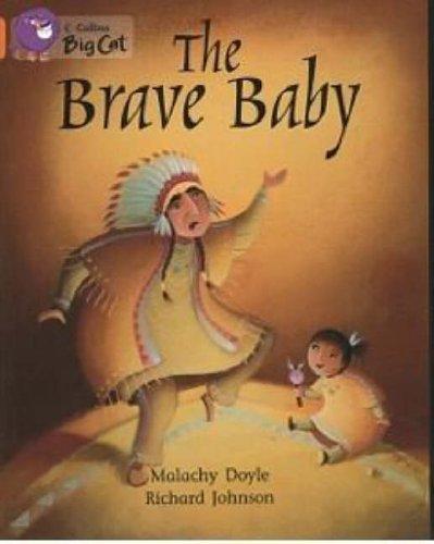 The Brave Baby: Orange Band 06