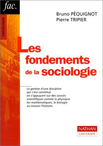 Les fondements de la sociologie