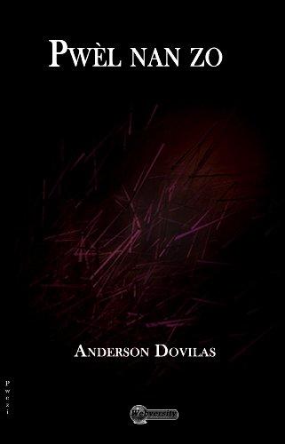 Pwel nan zo (English Edition) eBook: Anderson Dovilas ...