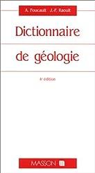 DICTIONNAIRE DE GEOLOGIE. 4ème édition
