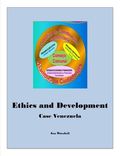 Portada del libro Ethics and Development. Case: Venezuela (La Venezuela Chavista)