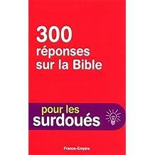 300 questions sur la Bible