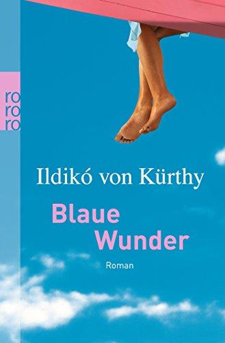 Blaue Wunder
