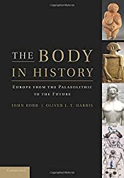The Body in History: Europe from the Palaeolithic to the Future