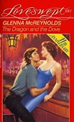 The Dragon and the Dove (Loveswept, No 693) by Glenna McReynolds (1994-05-01)