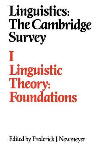 Linguistics: The Cambridge Survey: Volume 1, Linguistic Theory: Foundations Paperback: Linguistic Theory - Foundations v. 1