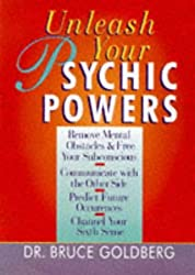 Unleash Your Psychic Powers by Bruce Goldberg (1998-06-04)