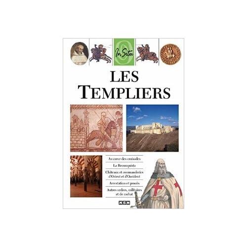 Les Templiers - Collection In Situ de Julie Perino-Roux ( 20 mars 2015 )