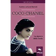 Coco Chanel: La signora della moda