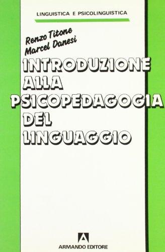 Introduzione alla psicopedagogia del linguaggio