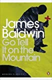 [(Go Tell it on the Mountain)] [ By (author) James Baldwin, Introduction by Andrew OHagan ] [October, 2001]