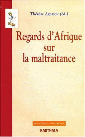 Regards d'Afrique sur la maltraitance