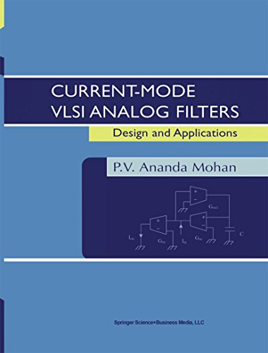 Current-Mode VLSI Analog Filters: Design and Applications (English Edition) Micro Analog Systems