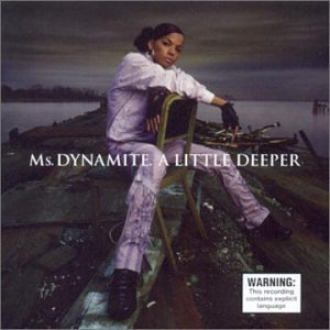 a-little-deeper-by-ms-dynamite-2002-08-20