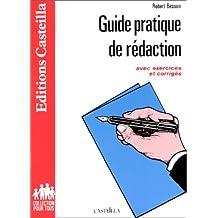 Guide pratique de rédaction, avec exercices et corrigés