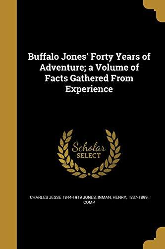 BUFFALO JONES 40 YEARS OF ADV -