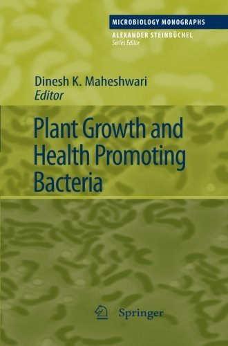 Plant Growth and Health Promoting Bacteria (Microbiology Monographs) (2012-11-17)