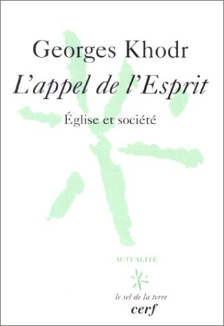 L'Appel de l'Esprit par Georges Khodr