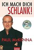 Ich mach dich schlank! (inkl - Gratis-CD) - Paul McKenna