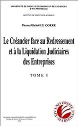 Le créancier face au redressement et à la liquidation judiciaires des entreprises (2 volumes)
