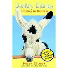 Donkey in Distress (Donkey Diaries)