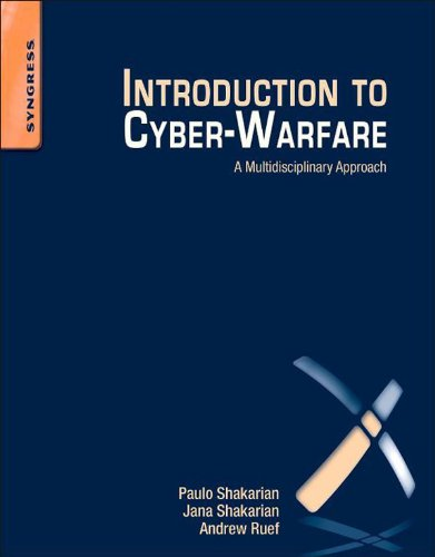 Introduction to Cyber-Warfare: A Multidisciplinary Approach (English Edition)