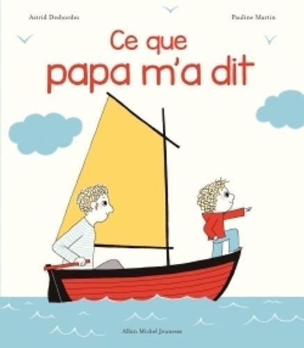 Ce que papa m'a dit