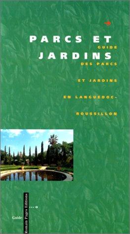 Guide des parcs et jardins en Languedoc-Roussillon