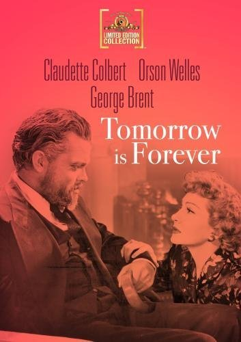 Tomorrow Is Forever by Claudette Colbert